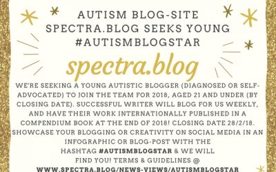 Calling all aspiring autistic bloggers and writers – are you our next #autismblogstar?